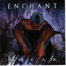 Break (Bonus track version)/Enchant