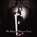 The Shape of Things to Come - EP/My Ruin