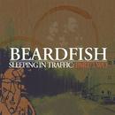 Sleeping In Traffic: Pt. 2/Beardfish