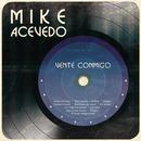 Vente Conmigo/Mike Acevedo