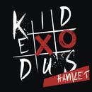 Hamlet/KID EXODUS