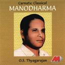 Manodharma/O.S. Thyagarajan