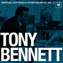 Rarities, Outtakes & Other Delights, Vol. 2/Tony Bennett