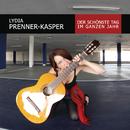 Der schönste Tag im ganzen Jahr/Lydia Prenner-Kasper