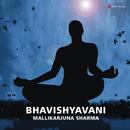 Bhavishyavani/Mallikarjuna Sharma