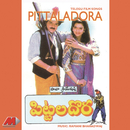 Pittaladora (Original Motion Picture Soundtrack)/Bharadwaj