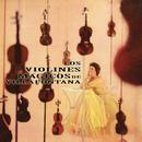 Violines Mágicos/Los Violines de Villafontana