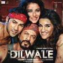 Dilwale (Original Motion Picture Soundtrack)/Pritam