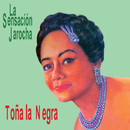 La Sensación Jarocha/Toña La Negra