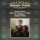 Antonio Prieto Interpreta Canciones y Arreglos de su Hermano Joaquín Prieto/Antonio Prieto