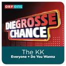 Everyone (Die große Chance)/The KK