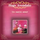 Un Nuevo Amor/Hugo Avendaño