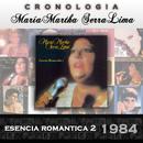 María Martha Serra Lima Cronología - Esencia Romantica 2 (1984)/María Martha Serra Lima