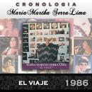 María Martha Serra Lima Cronología - El Viaje (1986)/María Martha Serra Lima