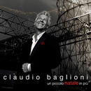 Un piccolo Natale in più (Have Yourself a Merry Little Christmas)/Claudio Baglioni