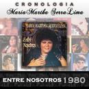 María Martha Serra Lima Cronología - Entre Nosotros (1980)/María Martha Serra Lima