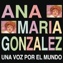 Una Voz por el Mundo/Ana María González