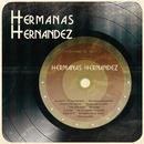 Hermanas Hernández/Hermanas Hernandez