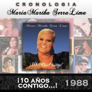 María Martha Serra Lima Cronología - ¡10 Años Contigo...! (1988)/María Martha Serra Lima