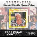 María Martha Serra Lima Cronología - Para Estar Contigo (1996)/María Martha Serra Lima