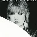 Maybe/Sharon O'Neill