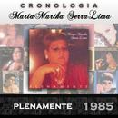 María Martha Serra Lima Cronología - Plenamente (1985)/María Martha Serra Lima