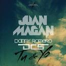 Tu Y Yo feat.DCS,Danny Romero/Juan Magan