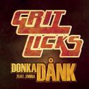Donka dånk (feat. Emina)/Grit Licks