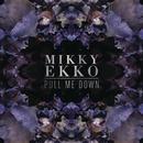 Pull Me Down (Ryan Hemsworth Remix)/Mikky Ekko