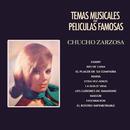 Temas Musicales de Películas Famosas/Chucho Zarzosa y Su Orquesta