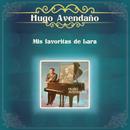 Mis favoritas de Lara/Hugo Avendaño