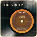 Africa/Lobo y Melón