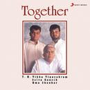 Together/Vikku Vinayakram, V. Selvaganesh & V. Umashankar