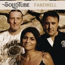 Farewell/SolidTube