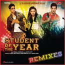 Student of the Year Remixes/Vishal & Shekhar