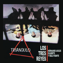 Triángulo/Los Tres Reyes