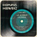 Las Alondras Laguneras/Hermanas Hernandez
