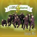 Amigo Mío/Banda Clave Nueva