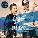 Het Leven Is Een Melodie (Titelsong 'De Groeten van Mike') feat.Lil Kleine/Brett