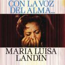 Con La Voz Del Alma/Maria Luisa Landin