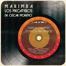 Exitos Calientes Con los Mecateros/Marimba los Mecateros de Oscar Moreno