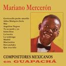 Compositores Mexicanos en Guapachá/Mariano Mercerón