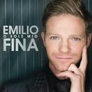 O Sole Mio/Emilio Fina