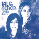 Silver Bells (Dance of the Sugar Plum Fairy)/Tal & Acacia