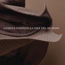 La fine del mondo (Single vrs)/Gianna Nannini