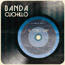 El Toro Gay/Banda Cuchillo