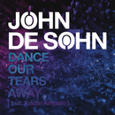 Dance Our Tears Away/John De Sohn