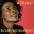 Wololo/Rose Muhando