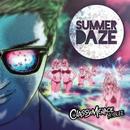 Summer Daze (Radio Edit) feat.Blee/ClassyMenace