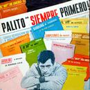 Palito Ortega Cronología - Palito Siempre Primero  (1963)/Palito Ortega